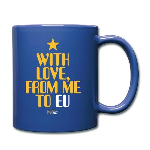 With Love, from me to EU   SongsFor.EU - Full Colour Mug