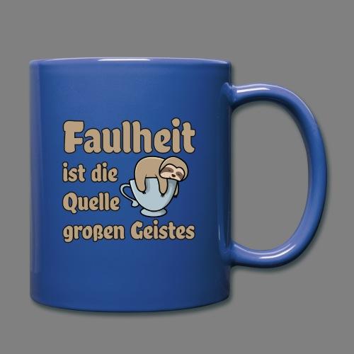 Faulheit - Tasse einfarbig