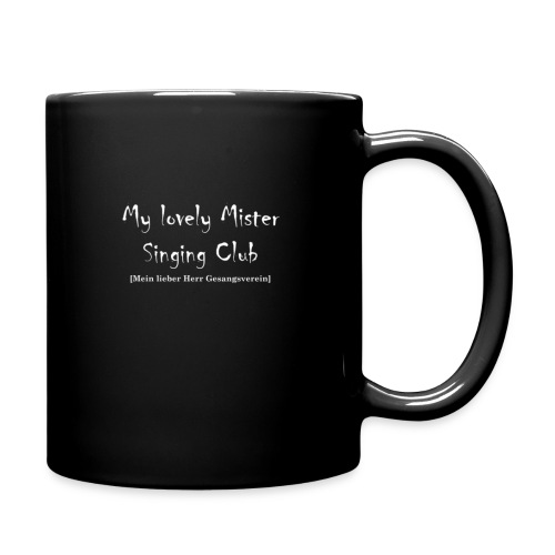 My lovely Mister Singing Club - Tasse einfarbig