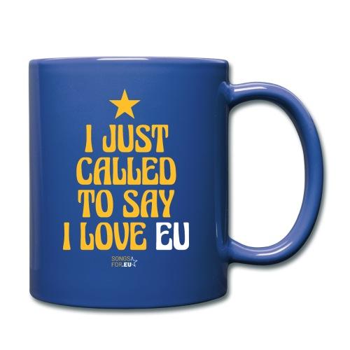 I just called to say I love EU   SongsFor.EU - Full Colour Mug