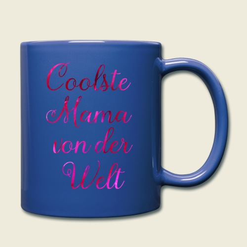 Coole Mama - Tasse einfarbig