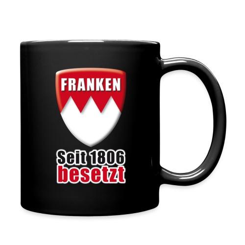 Franken - Seit 1806 besetzt! - Tasse einfarbig