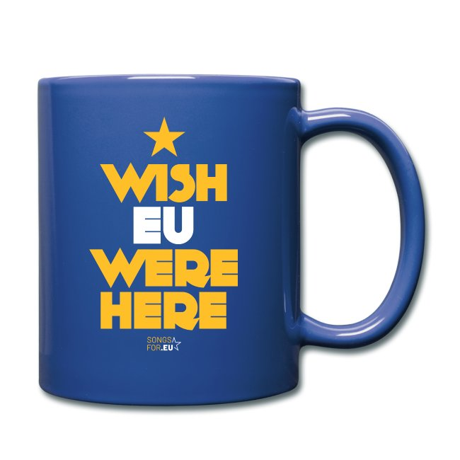 Wish EU were here | SongsFor.EU