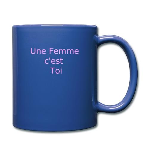 Une Femme c'est toi - Mug uni