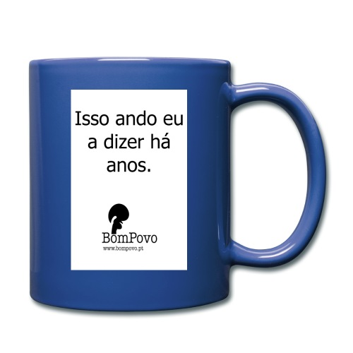 issoandoeuadizerhaanos - Full Colour Mug