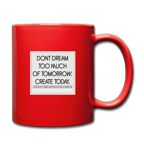 DONT DREAM - Tasse einfarbig