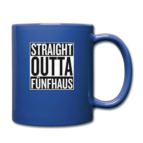 Straight Outta Fünfhaus - Tasse einfarbig