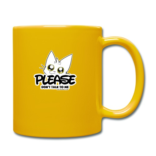 Please Don't Talk To Me - Full Colour Mug