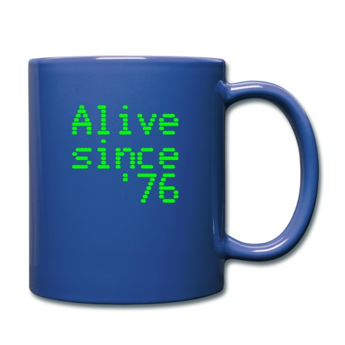 Alive since '76. 40th birthday shirt - Full Colour Mug