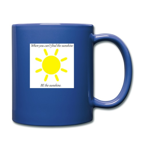 Be the sunshine - Full Colour Mug