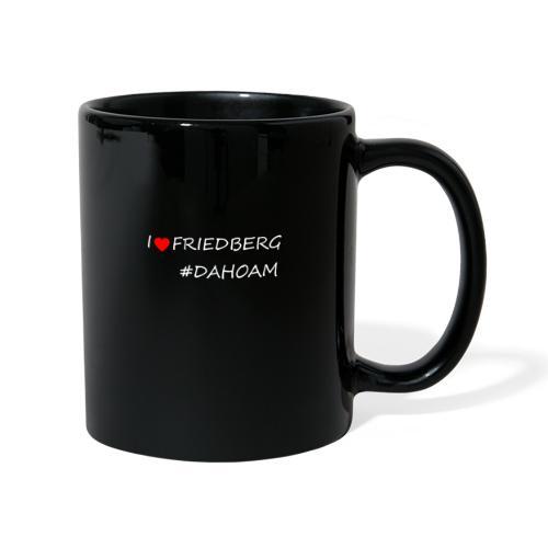 I ❤️ FRIEDBERG #DAHOAM - Tasse einfarbig