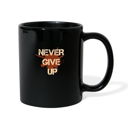 Never give up - Full Colour Mug