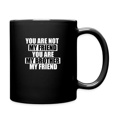 my friend - Mug uni