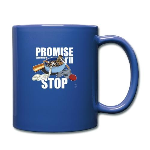 Resolutions - Promise, tomorrow i'll stop - Mug uni