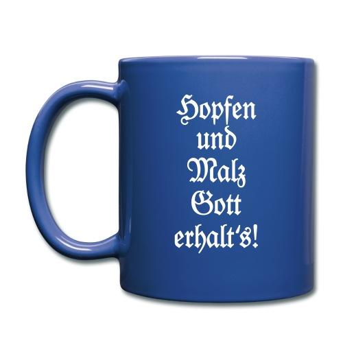 Hopfen und Malz Gott erhalt's! Biertrinker Spruch - Tasse einfarbig