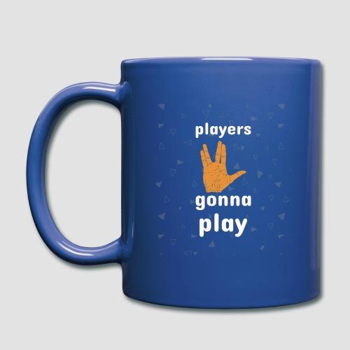 Players gonna play - Full Colour Mug