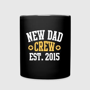 NEW DAD CREW Established 2015 2 Color - Tasse einfarbig