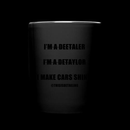 I'm a detailer! - Full Colour Mug