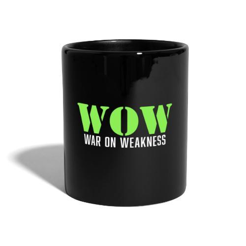 War on weakness hell - Tasse einfarbig
