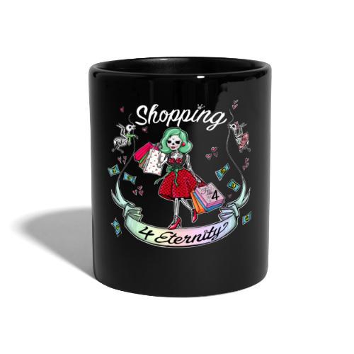 Shopping für immer und ewig - Tasse einfarbig