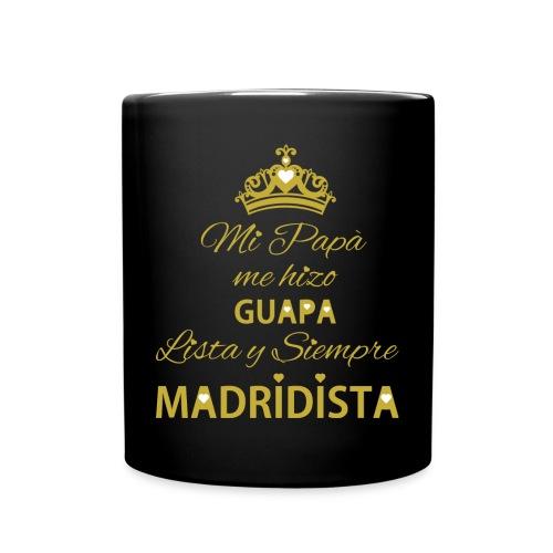 guapa lista siempre madridista - Tazza monocolore