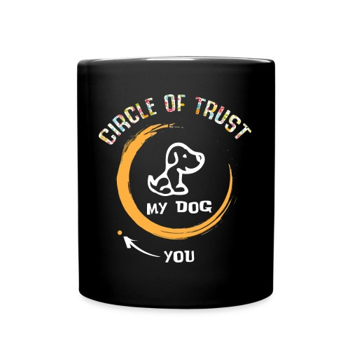 Circle of trust my dog shirt - Full Colour Mug