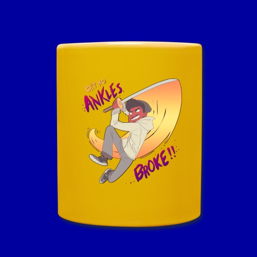 GET YO ANKLES BROKE!! - Full Colour Mug