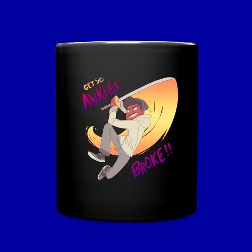 GET YO ANKLES BROKE!! - Full Colour Mug