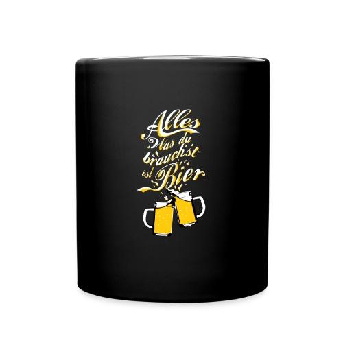 Du brauchst Bier! - Tasse einfarbig