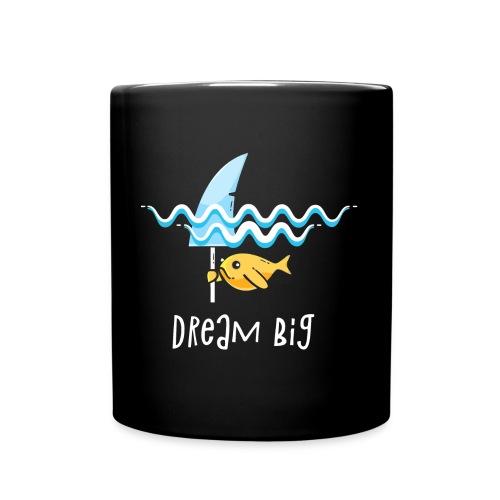 Dream big is shark - Full Colour Mug