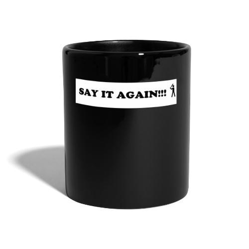 SAY it again - Tasse einfarbig