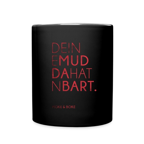 Deine Mudda - Tasse einfarbig