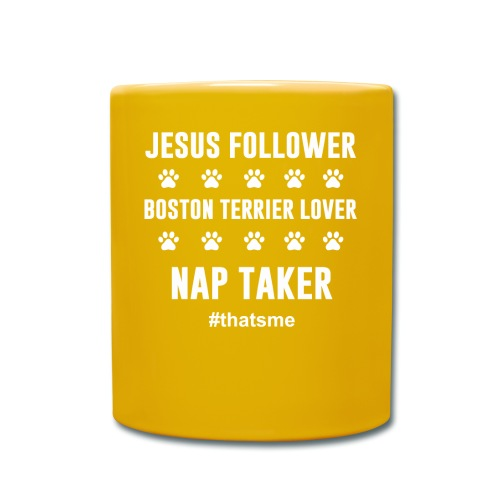 Jesus follower boston terrier lover nap taker - Full Colour Mug