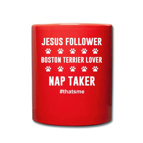 Jesus follower boston terrier lover nap taker - Full Colour Mug