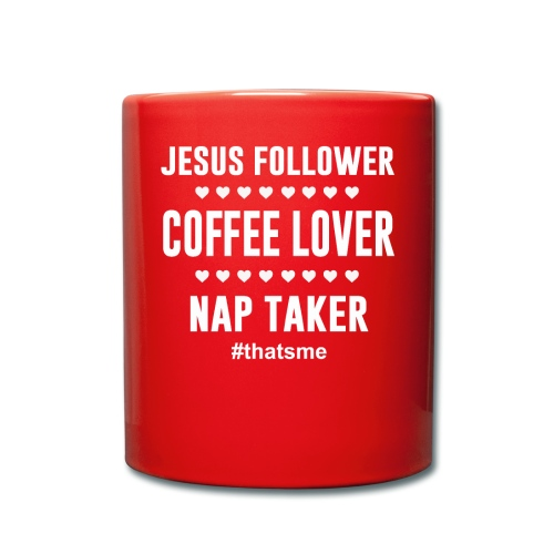 Jesus follower coffee lover nap taker - Full Colour Mug