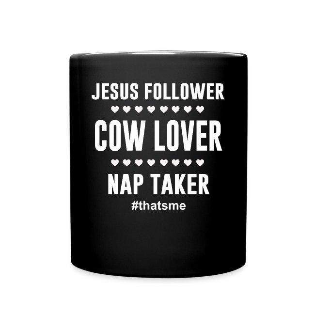 Jesus follower cow lover nap taker