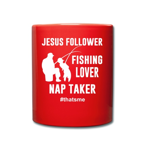 Jesus follower fishing lover nap taker - Full Colour Mug