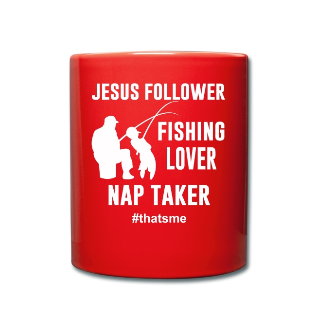 Jesus follower fishing lover nap taker