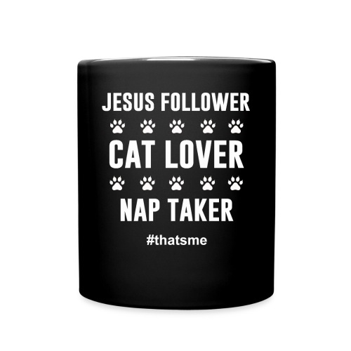 Jesus follower cat lover nap taker - Full Colour Mug