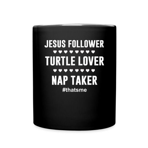 Jesus follower turtle lover nap taker - Full Colour Mug