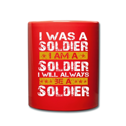 I was a soldier i am a soldier - Full Colour Mug