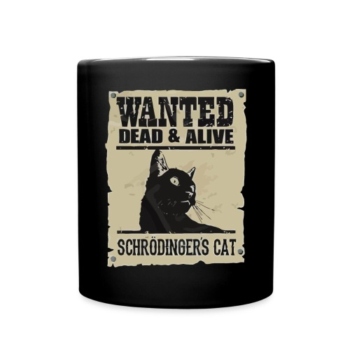 Wanted dead and alive schrodinger's cat - Full Colour Mug