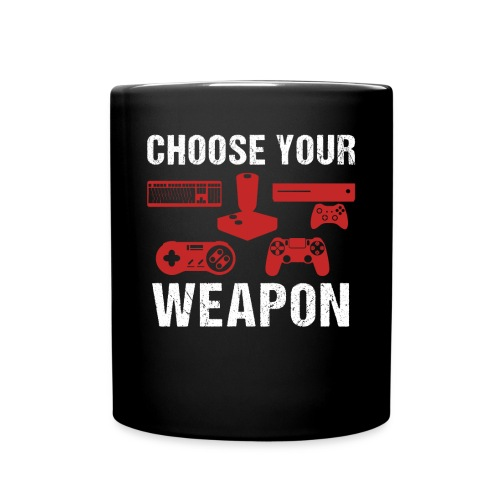 Choose Your Weapon   Gaming T-Shirt - Tasse einfarbig