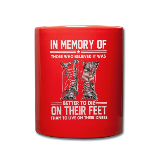 In memory of those who believed - Full Colour Mug