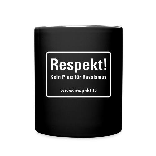 Respekt Schild - Tasse einfarbig