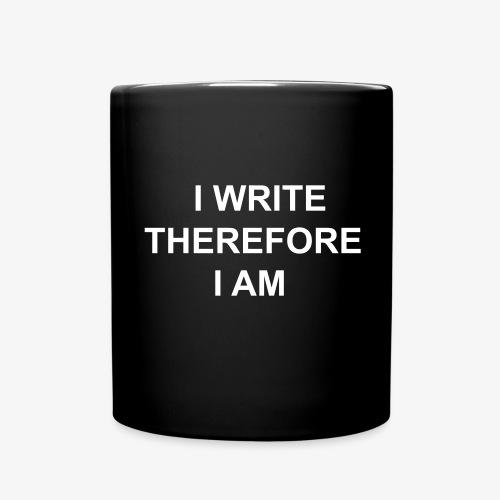 I Write Therefore I Am - Writers Slogan! - Full Colour Mug