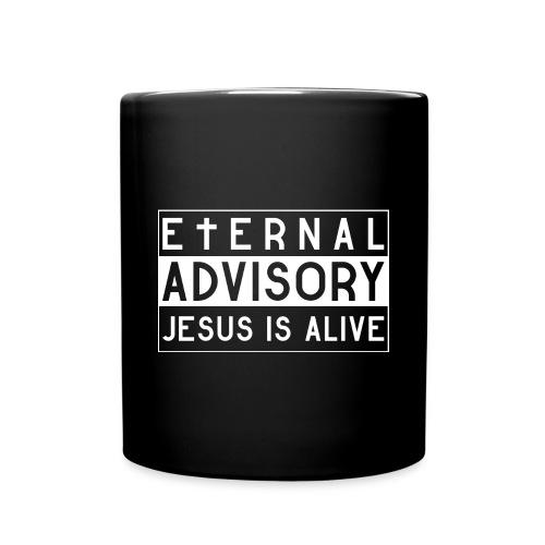 Eternal Advisory: Jesus is Alive - Christlich - Tasse einfarbig