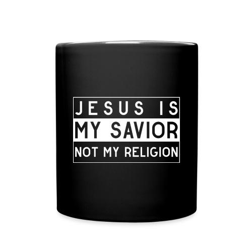 Jesus is my Savior not my Religion - Christlich - Tasse einfarbig