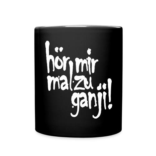 Ganji 2.0 / Der Kultspruch für deine Tasse & mehr - Tasse einfarbig