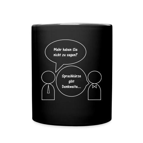 Sprachkürze gibt Denkweit - Tasse einfarbig
